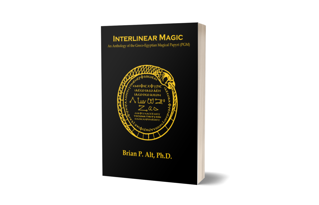 Interlinear Magic: An Anthology of the Greco-Egyptian Magical Papyri (PGM)